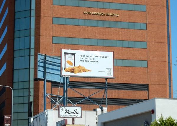 Food Should Taste Good chips billboard