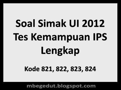 Soal Simak UI 2012 Tes Kemampuan IPS