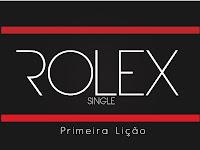 Rolex - Primeira Lição(2012)