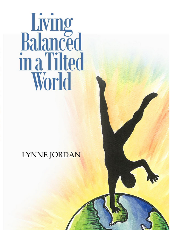 Living Balanced in a Tilted World