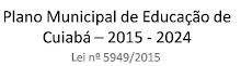 Plano Municipal de Educação de Cuiabá