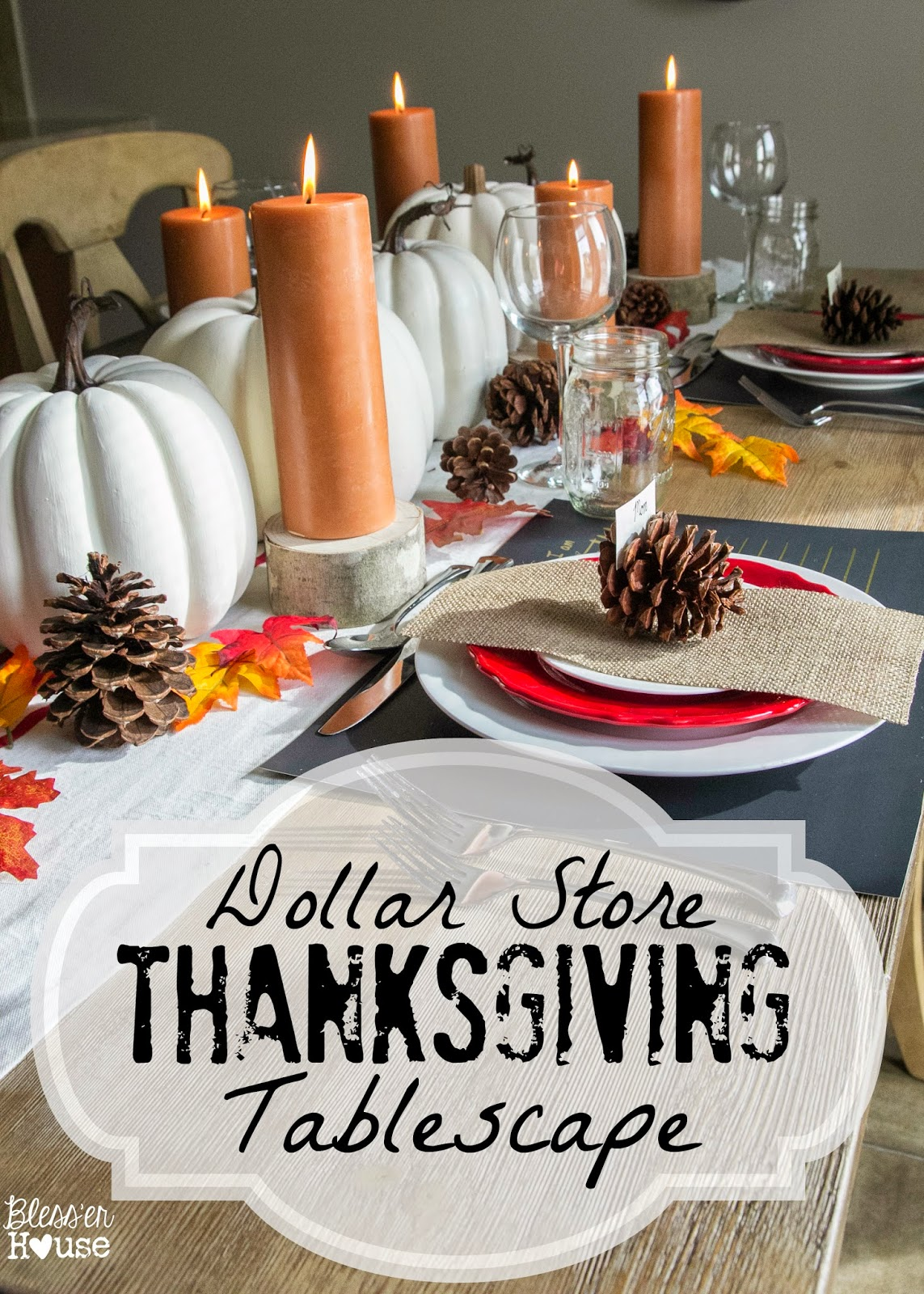 Dollar store thanksgiving tablescape bless 39 er house - Dollar store home decor ideas pict ...