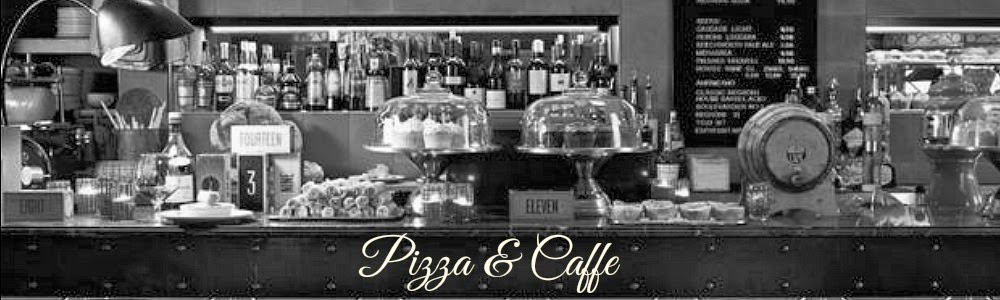 Pizza & Caffe