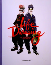 Life Dressing: The Idiosyncratic Fashionistas             by Joana Avillez