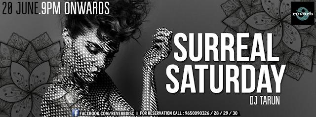 Surreal Saturday Night with DJ Tarun at The Reverb Disc, Noida