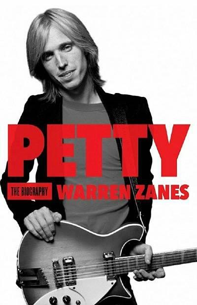 Petty: The Biography by Warren Zanes