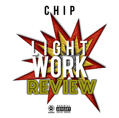 Chip - Light Work EP Review