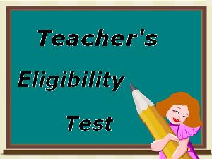 Teachers' Eligibility Test (TET) exam