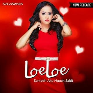 LoeLoe – Sumpah Aku Nggak Sakit