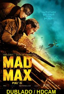 Assistir Mad Max – Estrada da Fúria Dublado Online 2015
