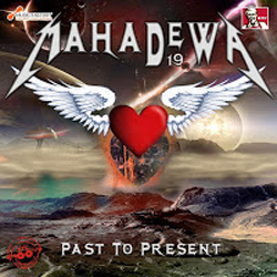 Download Lagu MahaDewa - Past To Present (Full Album 2013)