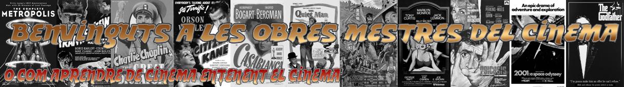 Benvinguts a les Obres Mestres del Cinema