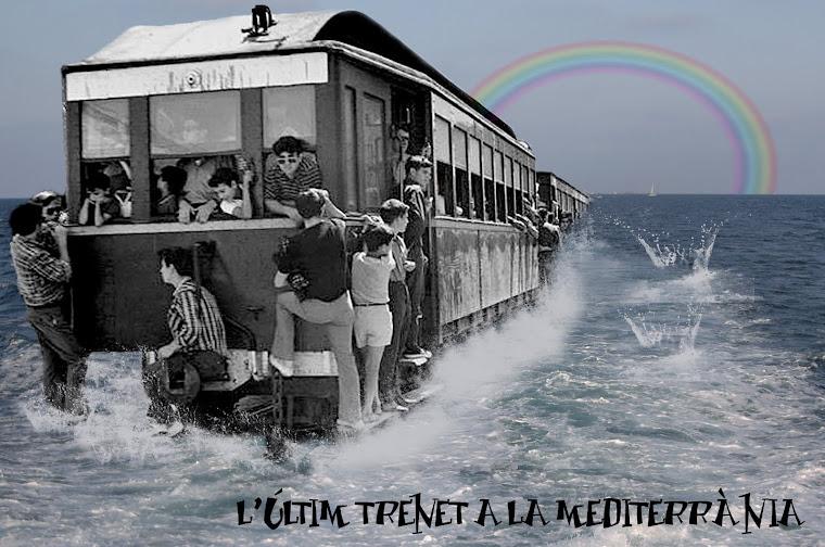 L'ÚLTIM TRENET A LA MEDITERRÀNIA