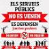 Campanya en defensa dels serveis públics
