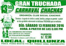 CARNAVAL CHACHAS y GRAN TRUCHADA