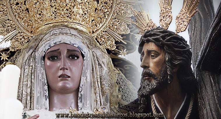 María Santísima de la Amargura y Ntro. Padre Jesús de las Tres Caídas