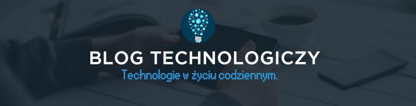 Blog o technologiach - wszystko o RTV i AGD. Nowości, testy, porady i ciekawe artykuły.
