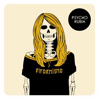 Psycho Rubia Diformismo