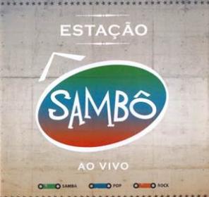 sadf54sa5d4sa8dsd4s5d4 Sambô   Estação Sambô: Ao Vivo