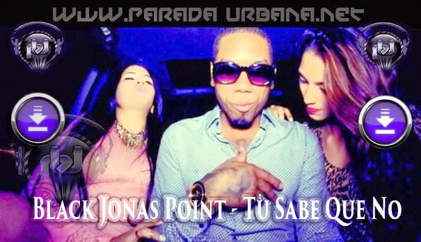 DESCARGAR - Black Jonas Point - Tu Sabe Que No