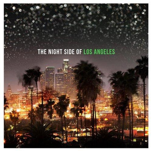 The Night Side of Los Angeles  2014