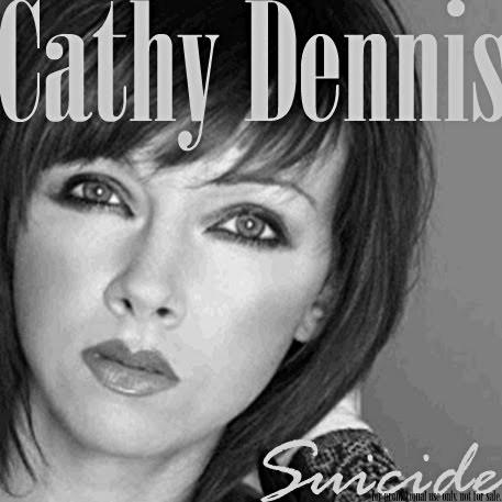 Cathy Dennis: Suicide