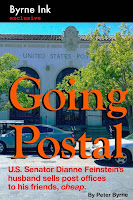 Going Postal: U.S. Senator Dianne Feinstein's husband sells post offices to his friends, cheap.