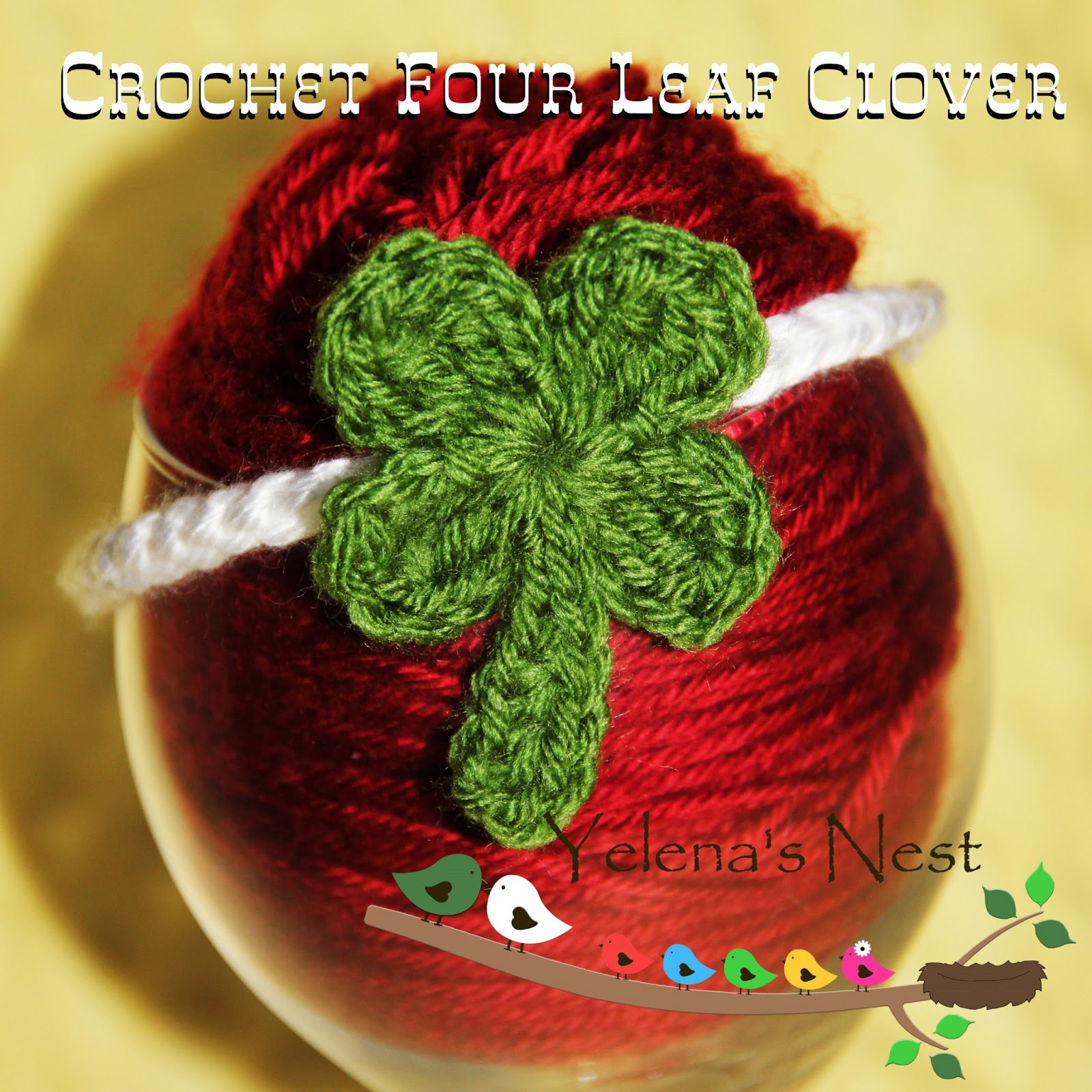 Free Crochet Patterns Four Leaf Clover : Yelenas Nest: Four Leaf Clover {Free Crochet Pattern}