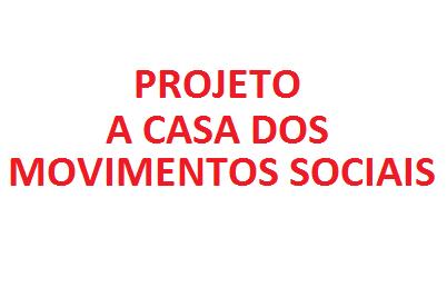 A Casa dos Movimentos Sociais
