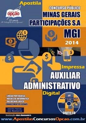 Apostila Concurso MGI/MG 2014 (IMPRESSA) - Auxiliar Administrativo, BH.