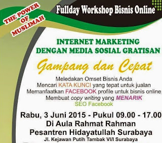 Fullday Workshop Bisnis Online, Cara Sukses Marketing Internet