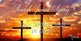 Ibadah Jumat Agung, Jumat 30 Maret 2018 Jam 08.00