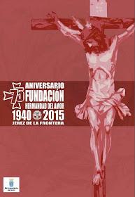 75  Años Fundacional Hdad.del Amor