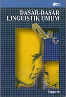 toko buku rahma: buku DASAR-DASAR LINGUISTIK UMUM, pengarang soeparno, penerbit tiara wacana