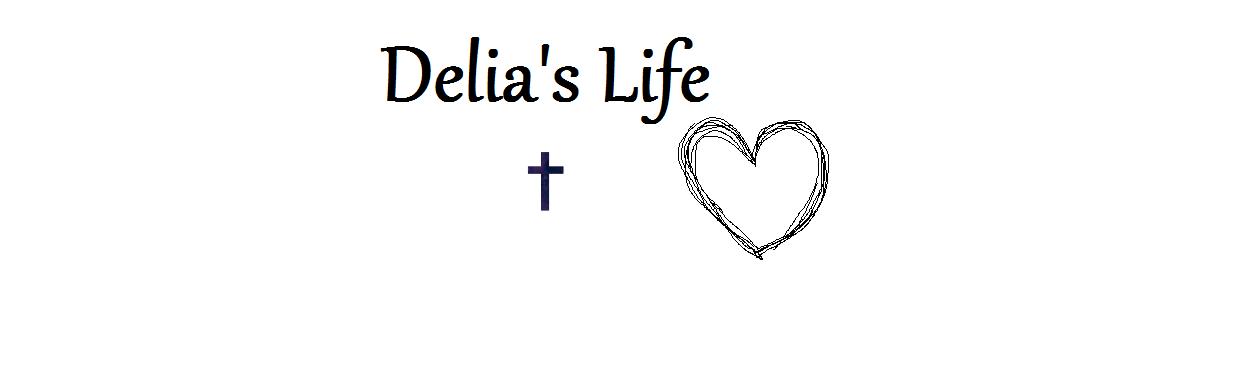 Delia's Life