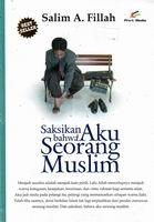 saksikan aku seorang muslim salim a fillah rumah buku iqro toko buku online buku islam best seller