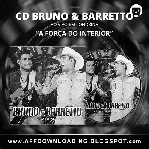 Bruno & Barretto – A Força Do Interior – (Ao Vivo em Londrina ) – 2016
