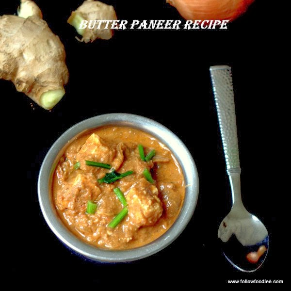 Butter Paneer Recipe
