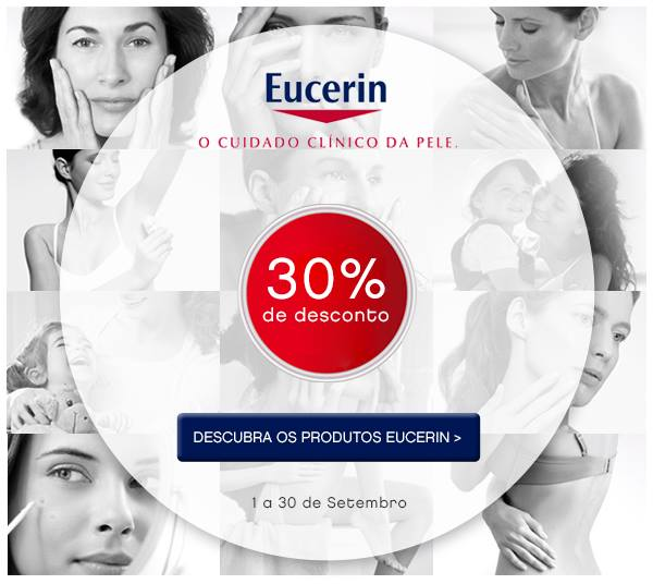 Eucerin com 30% de Desconto