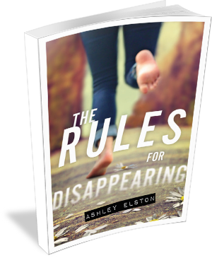 Book Cover The Rules for Disappearing by Ashley Elston 