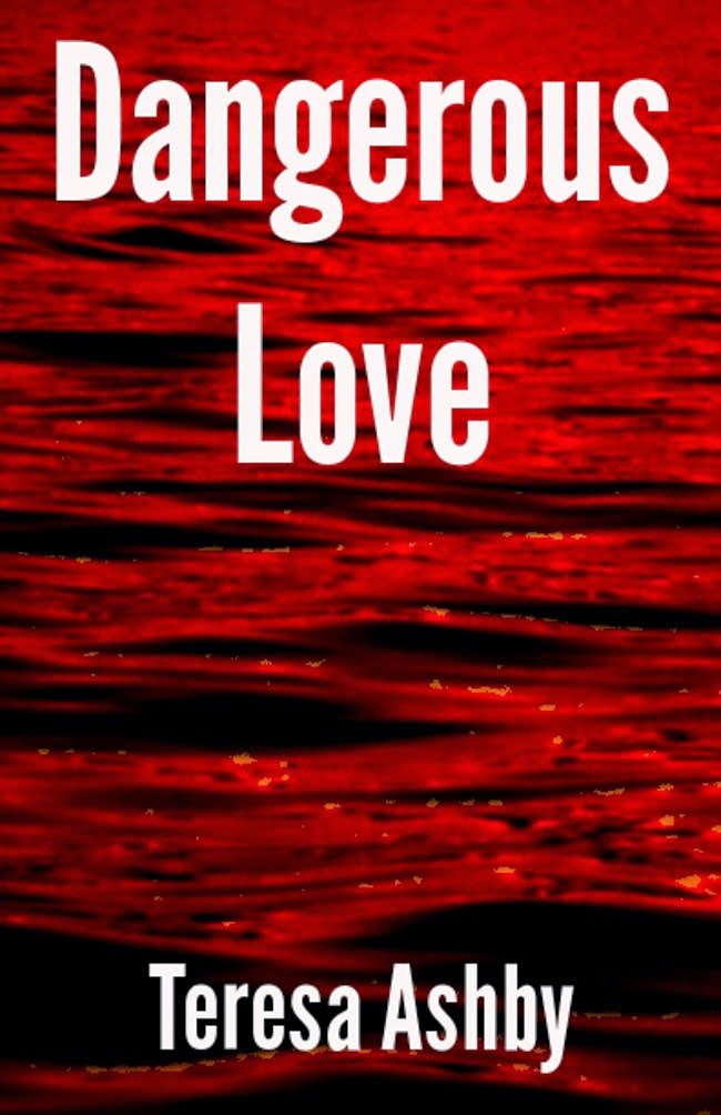 Dangerous Love - Kindle