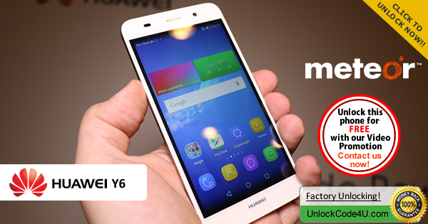 Factory Unlock Code Huawei Y6 from Meteor