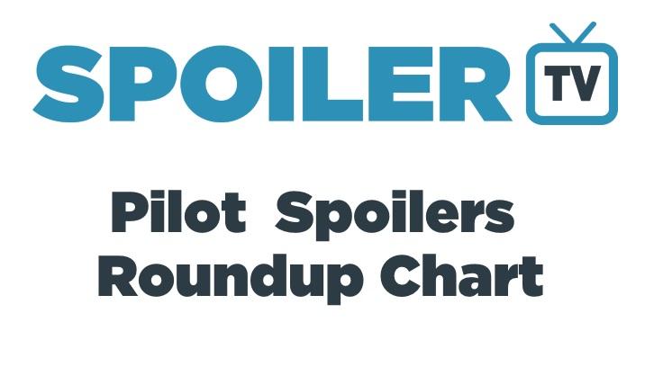 The SpoilerTV 2015 Exclusive Pilot Spoilers Roundup Chart