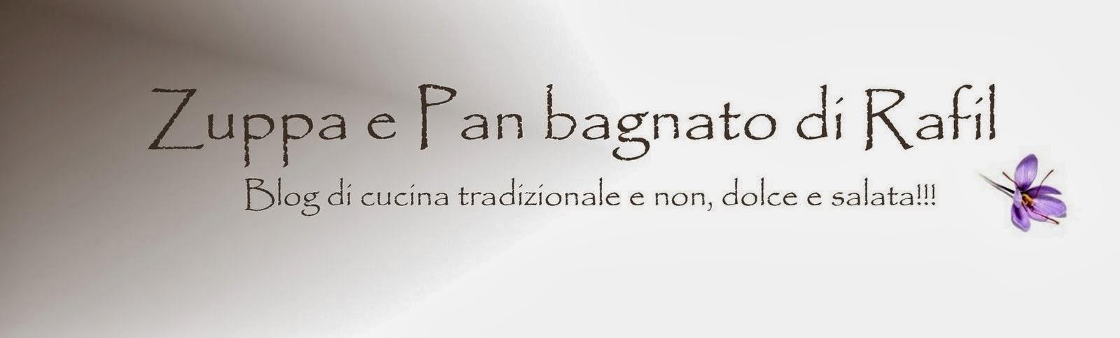 Zuppa e Pan Bagnato di Rafil su facebook