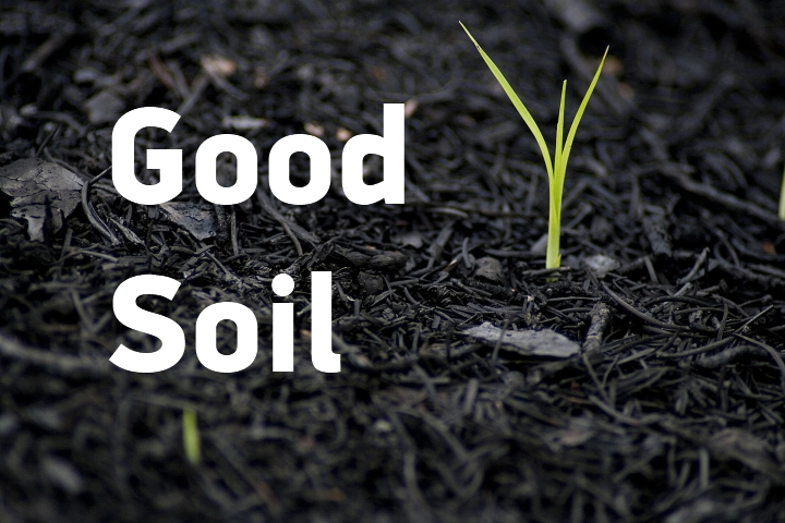 Good soil a mission of meaning for What is meant by soil