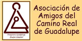 AMIGOS CAMINO REAL DE GUADALUPE