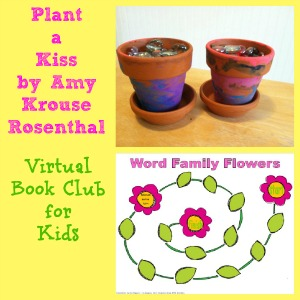 positive discipline, behavior management, Plant a Kiss, Amy Krouse Rosenthal, printables, free PDF, virtual book club for kids, ready set read