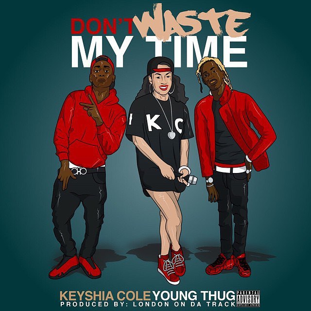Keyshia Cole - Don't Waste My Time (Feat. Young Thug)