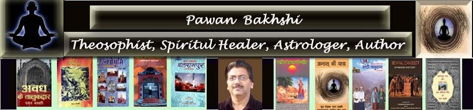 Pawan Bakhshi Spiritul Healer