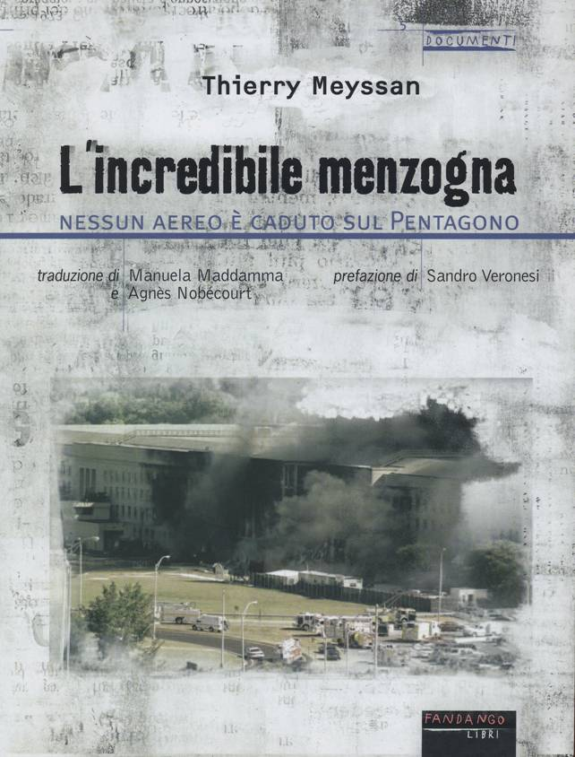 L'incredibile menzogna, di Thierry Meyssan